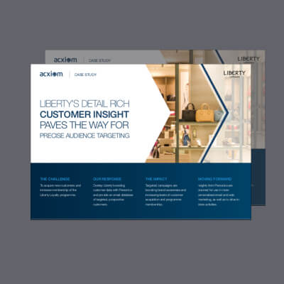 [Case Study]<br />Liberty's Detail Rich Customer Insight